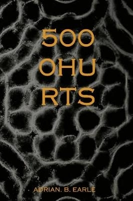 Adrian Earle,5000 HURTS