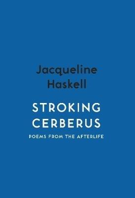 Jacqueline Haskell,Stroking Cerberus