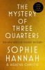 Hannah Sophie, Mystery of Three Quarters