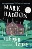 Haddon, Mark, Red House