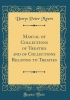 Myers, Denys Peter, Manual of Collections of Treaties and of Collections Relating to Treaties (Classic Reprint)