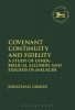 Gibson, Jonathan, Covenant Continuity and Fidelity