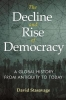 David Stasavage, The Decline and Rise of Democracy