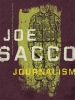 Sacco, Joe, Journalism