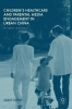 Gong, Qian, Children`s Healthcare and Parental Media Engagement in Urban China