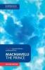 Machiavelli, Niccolo, Machiavelli: The Prince