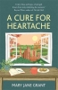 Mary Jane Grant, A Cure for Heartache