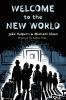 Halpern Jake & M.  Sloan, Welcome to the New World