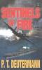 Deutermann, Peter T., Sentinels of Fire