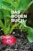 Bross-Burkhardt, Brunhilde, Das Boden-Buch