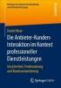 Daniel Maar, Die Anbieter-Kunden-Interaktion im Kontext professioneller Dienstleistungen