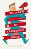 Hacke, Axel, Das kolumnistische Manifest