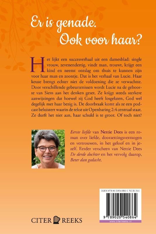 Nettie Dees,Eerste liefde