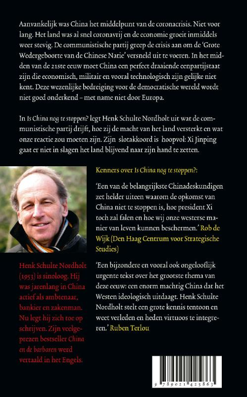 Henk Schulte Nordholt,Is China nog te stoppen?