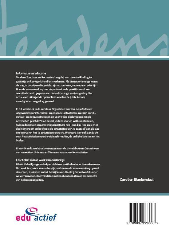 Carolien Blankendaal,Informatie & educatie Profieldeel Werkboek