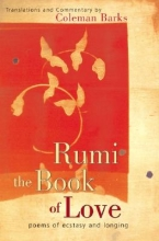Jalal Al-Din Rumi, Maulana,   Barks, Coleman,   Moyne, John Rumi, the Book of Love
