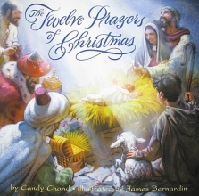 Chand, Candy The Twelve Prayers of Christmas