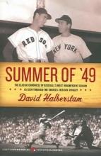 Halberstam, David Summer of `49