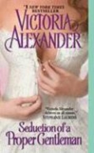 Alexander, Victoria Seduction of a Proper Gentleman