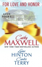 Maxwell, Cathy,   Hinton, Lynne,   Terry, Candis For Love and Honor