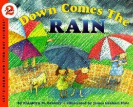 Branley, Franklyn M. Down Comes the Rain