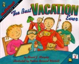 Murphy, Stuart J. The Best Vacation Ever