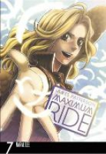 Patterson, James Maximum Ride: Manga Volume 7
