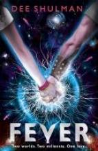 Dee Shulman Fever (Book 1)
