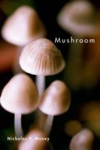 Nicholas P. (Professor, Professor, Department of Botany, Miami University) Money Mushroom
