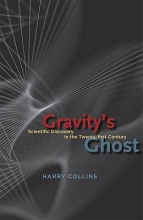 Harry Collins Gravity`s Ghost