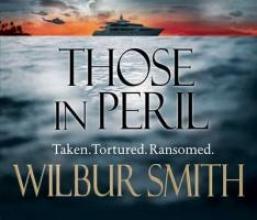 Smith, Wilbur Those in Peril