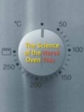 Herve This The Science of the Oven