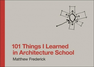 M.  Frederick 101 Things I learned in architecture school