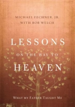 Michael, Jr. Fechner Lessons on the Way to Heaven