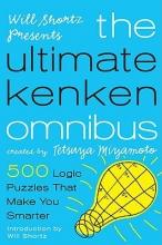 Will Shortz Presents the Ultimate Kenken Omnibus