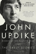 Updike, John The Early Stories 1953-1975