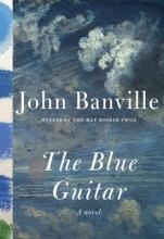 Banville, John The Blue Guitar