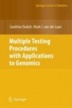 Sandrine Dudoit,   Mark J. van der Laan Multiple Testing Procedures with Applications to Genomics