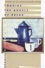 Espada, Martin Imagine the Angels of Bread - Poems (Paper)