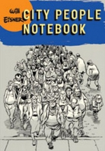 Eisner, Will City People Notebook