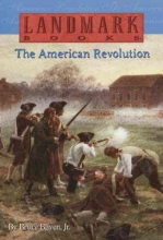 Bliven, Bruce The American Revolution