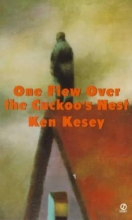 Ken,Kesey One Flew over the Cuckoo`s Nest