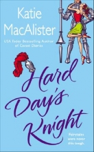 MacAlister, Katie Hard Day`s Knight