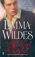 Wildes, Emma My Lord Scandal