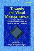 Roska, Tamás Towards the Visual Microprocessor