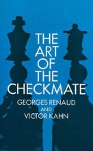 Renaud, Georges The Art of Checkmate