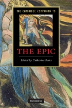 Bates, Catherine Cambridge Companion to the Epic