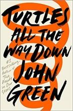 Green, John Turtles All the Way Down