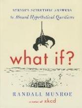 Munroe, Randall What If?
