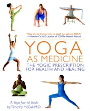 Timothy B. McCall Yoga As Medicine